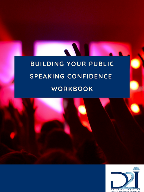 Building Your Public Speaking Confidence Workbook