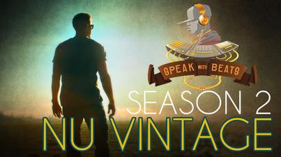 Speak With Beats TV: Nu Vintage