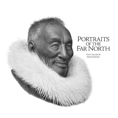 Portraits of the Far North (Hard Cover)