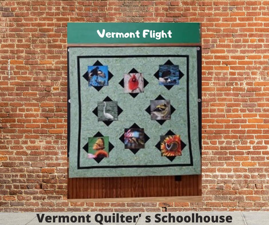 Vermont Flight-Vermont Quilter's Schoolh