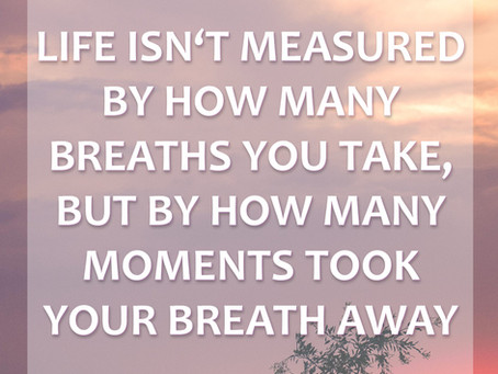 if you could measure life