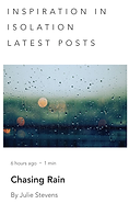 Inspiration in Isolation Chasing Rain.PN