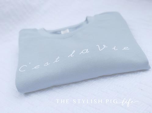 C'est La Vie powder blue sweatshirt