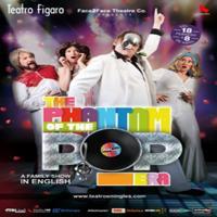 """SORTEO DE ENTRADAS PARA EL MUSICAL """"THE PHANTOM OF THE POP ERA"""""""