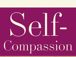 Compassion - are you self compassionate?