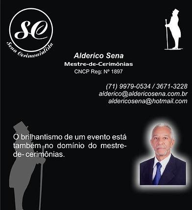 Alderico Sena/ Mestre de Cerimônia