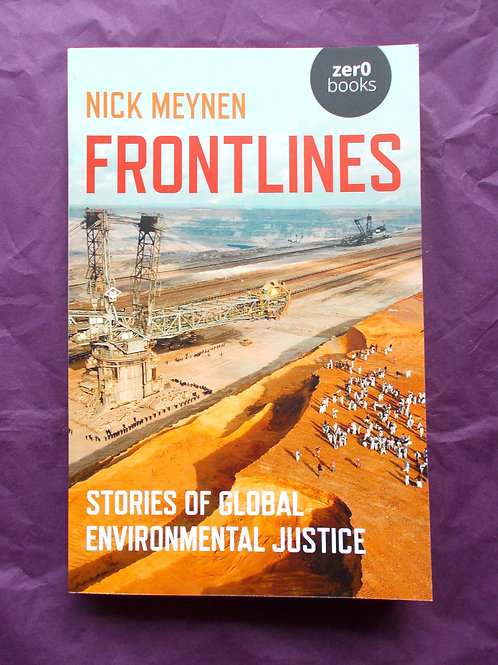 Frontlines - Stories of Global Environmental Justice