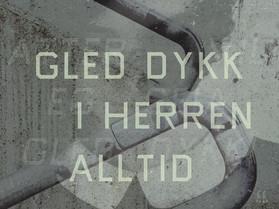 GLED DYKK ALLTID