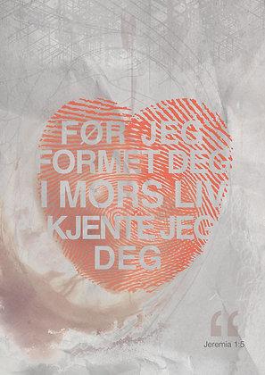 I MORS LIV /// Jeremia 1:5