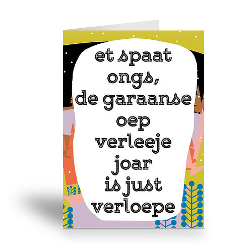 greeting card 'de garaanse oep verleeje joar'