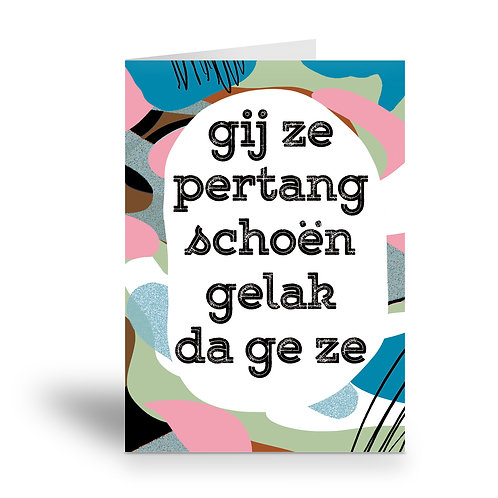 greeting card 'pertang schoën'