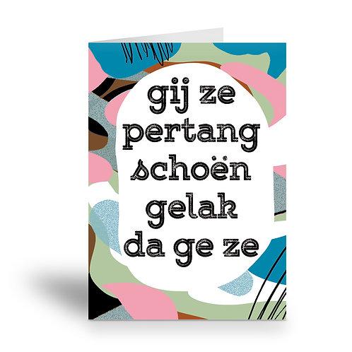 greeting card 'pertang schoën'
