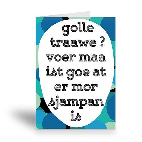 greeting card 'golle traawe?'