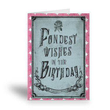 fondest wishes