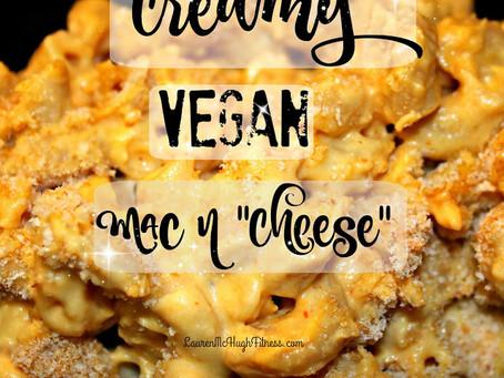 "Creamy Vegan Mac N ""Cheese"""