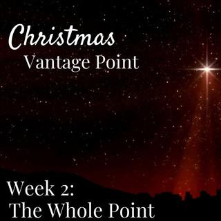 Christmas Vantage Point | Week 2
