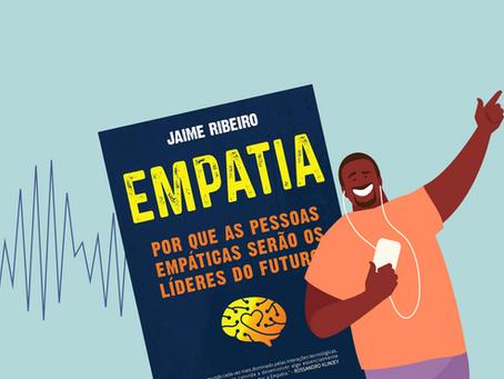 Resenha do Livro Empatia, de Jaime Ribeiro