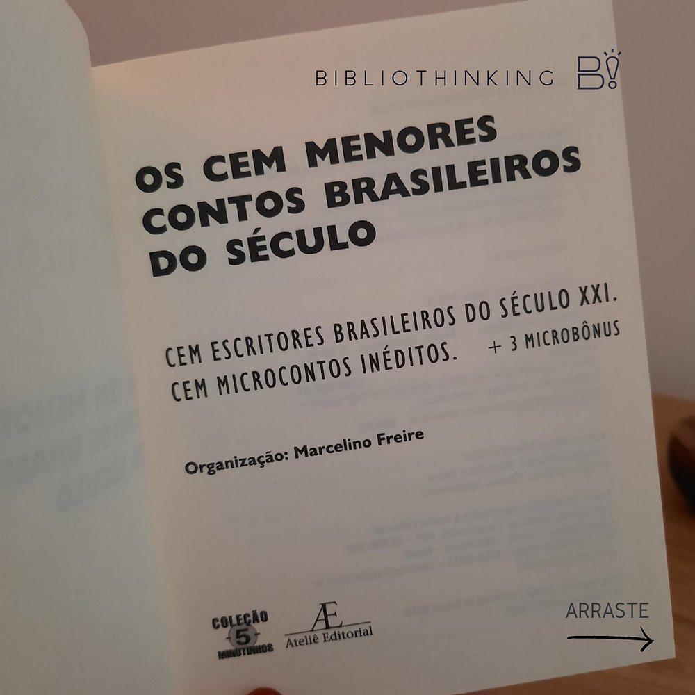 Página de rosto do livro Os cem menores contos brasileiros do século indicando título e organizador da obra Marcelino Freire.