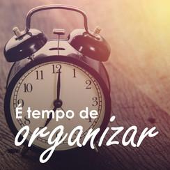 O final do ano está chegando e é tempo de organizar!