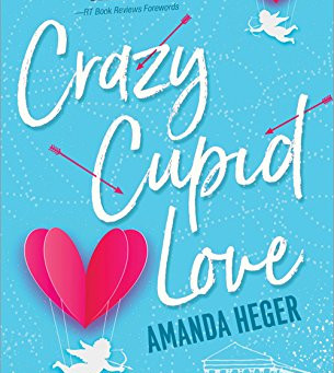 Crazy Cupid Love (Let's Get Mythical Book 1)