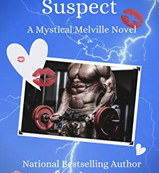 Kissing the Suspect: Paranormal Romantic Mystery (Mystical Melvilles Book 1)