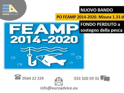 NUOVO BANDO: PO FEAMP 2014-2020. Misura 1.33 d)