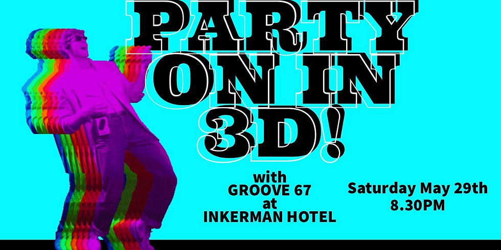 Groove 67: PARTY ON IN 3D!