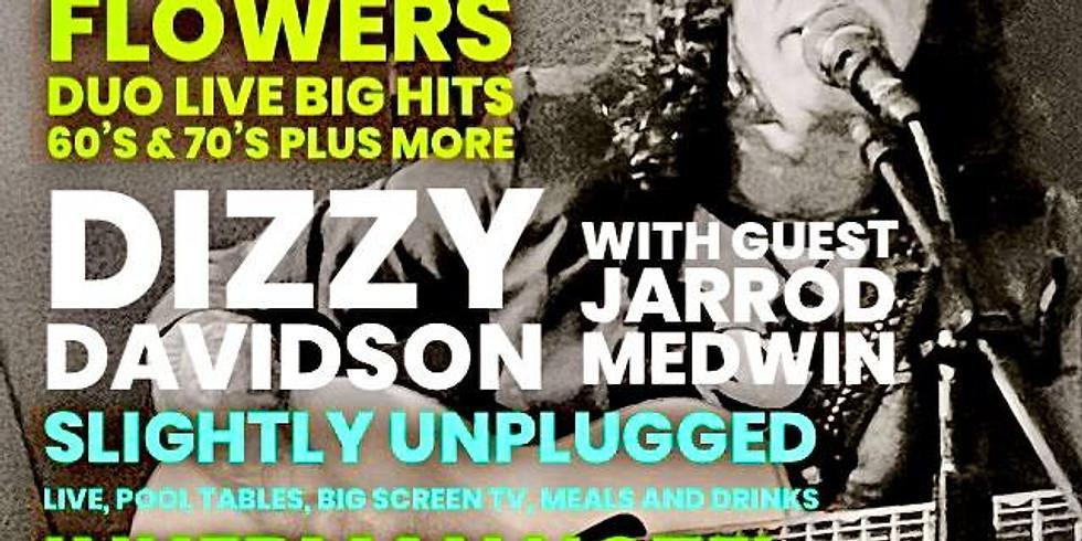 Dizzy Davidson ft. Jarrod Medwin LIVE