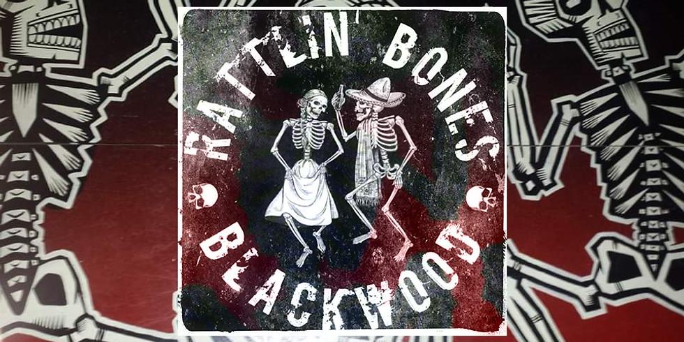 Rattlin' Bones Blackwood LIVE