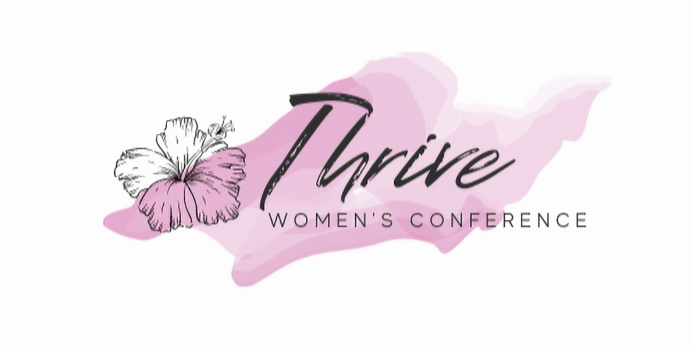 """3rd Annual """"THRIVE"""" Women's Conference"""
