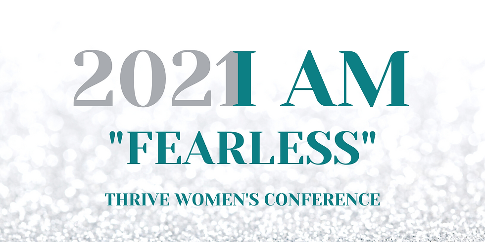 """""""THRIVE"""" Women's Conference 2021 (PART ONE)"""