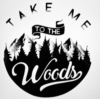 Take Me to the Woods