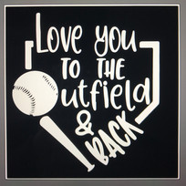 Love you the outfield and back