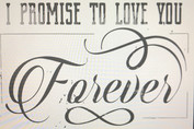 I promise to love you forever