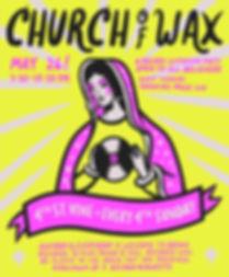 Church of Wax Second Flyer.jpg