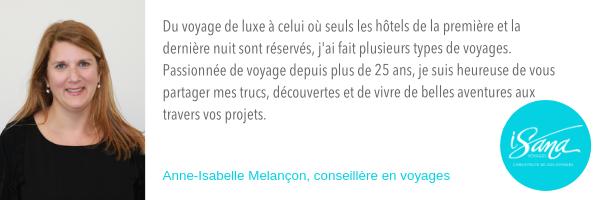 Anne-Isabelle Melançon, Voyages Isana