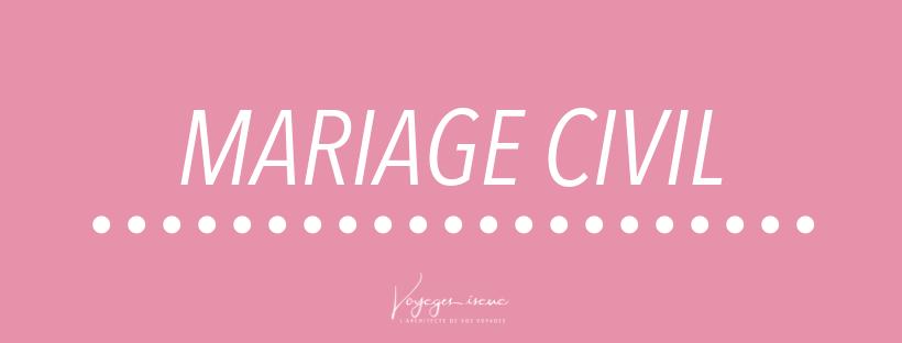 MARIAGE CIVIL, VOYAGES ISANA