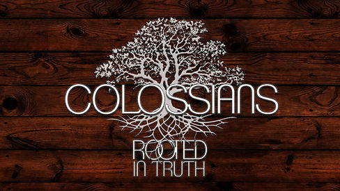 Colossians-Rooted-in-Truth.jpg