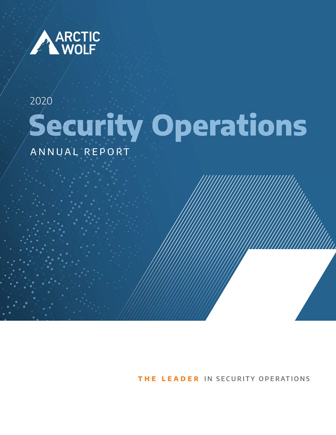Arctic Wolf 2020 Security Operations Report