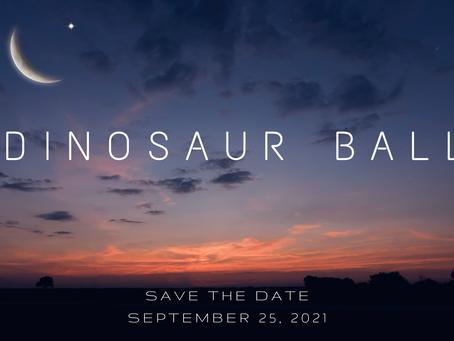 Dinosaur Ball is Back: September 25, 2021