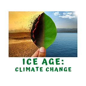 The Ice Age- Climate Change