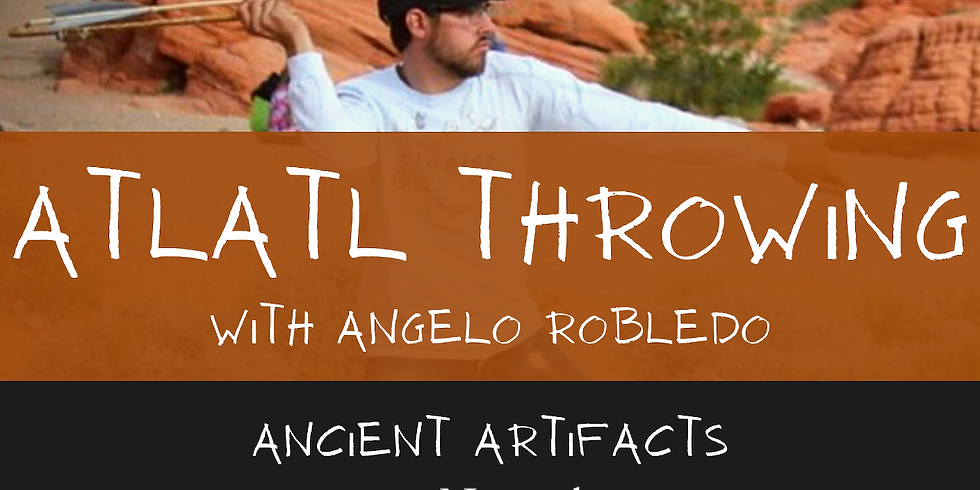 Ancient Artifacts: Atlatl Throwing Workshop