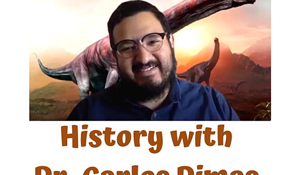 History with Dr. Carlos Dimas