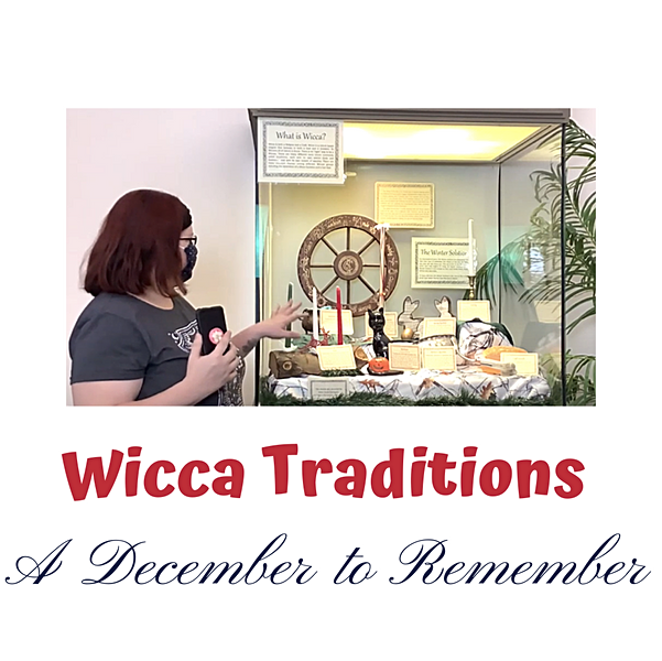 December to Remember: Wicca Traditions