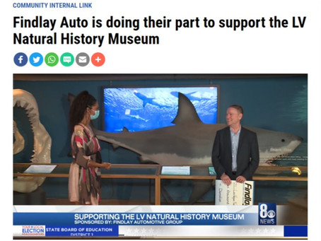 Findlay Auto is doing their part to support the LV Natural History Museum