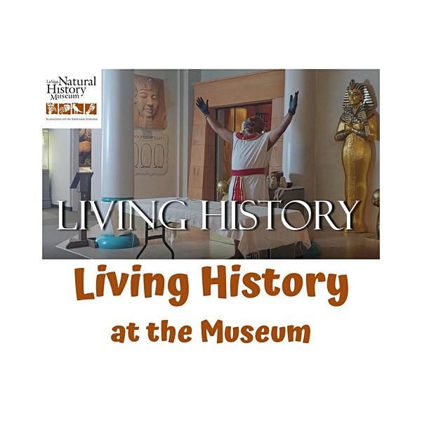 Living History at the Las Vegas Natural