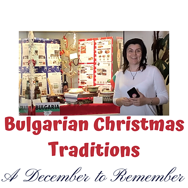 December to Remember: Bulgarian Christmas Traditions