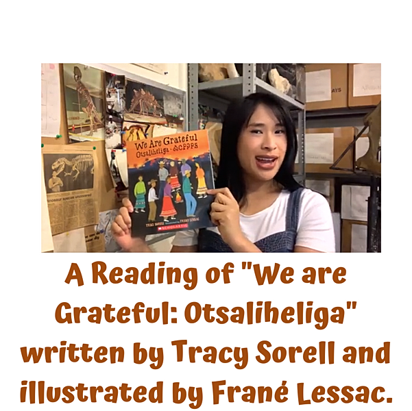 "Story Time at the Museum: ""We are Grateful: Otsaliheliga"""