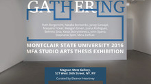 Gathering: 2016 MFA Studio Arts Thesis Exhibition, Montclair State University