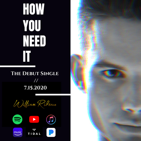 "Debut Single, ""How You Need It"" Available 7/15/20"